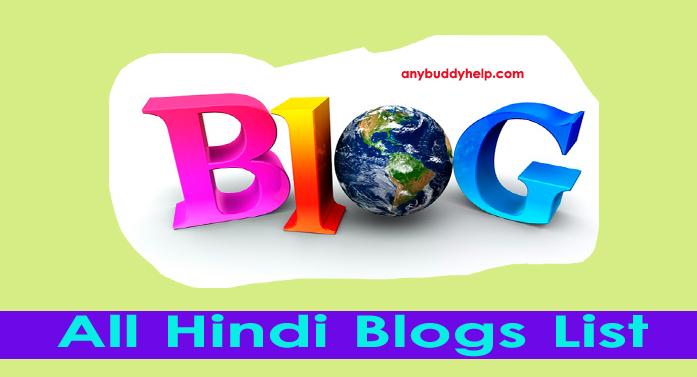 All Hindi Blogs List 2018-19 by anybuddyhelp
