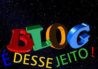 Imagem do nome do Blog É DESSE JEITO!