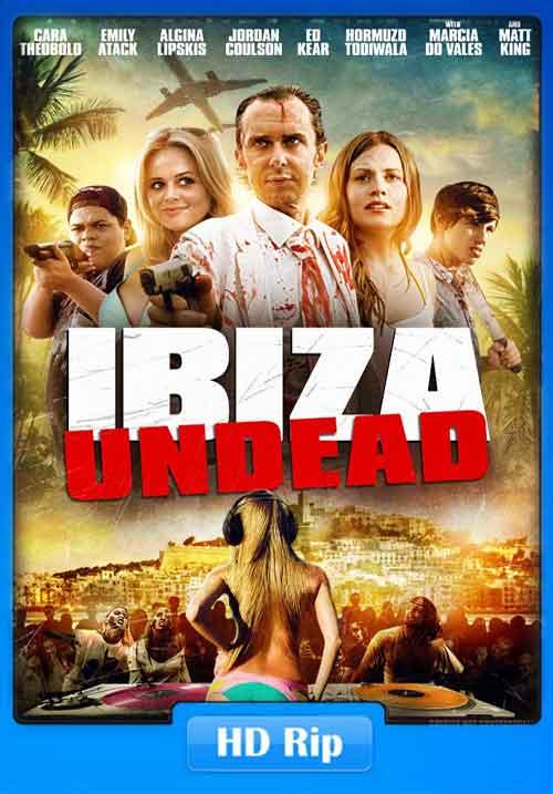 Ibiza Undead 2016 HDRip 480p 250MB x265 Poster
