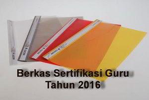 Berkas Yang Perlu Dipersiapkan Untuk PLPG Oktober 2016
