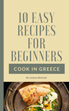 10 easy recipes for beginners cookbook