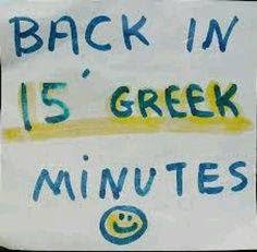 Living on Greek time