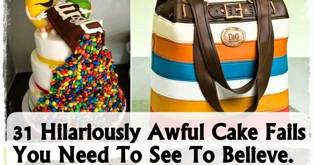 31 Hilariously Awful Cake Fails You Need To See To Believe