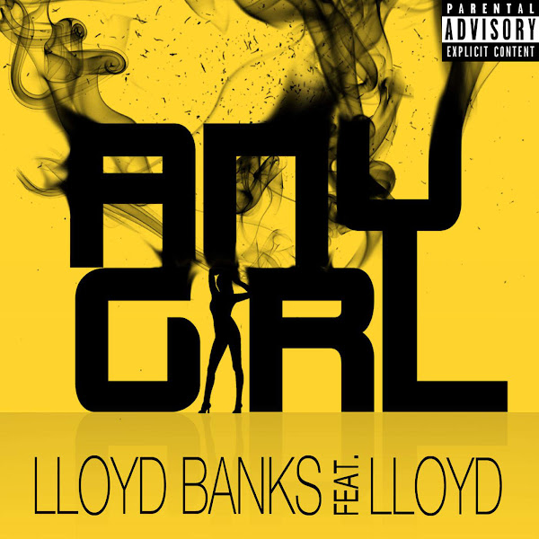 Lloyd Banks - Any Girl (feat. Lloyd) - Single Cover