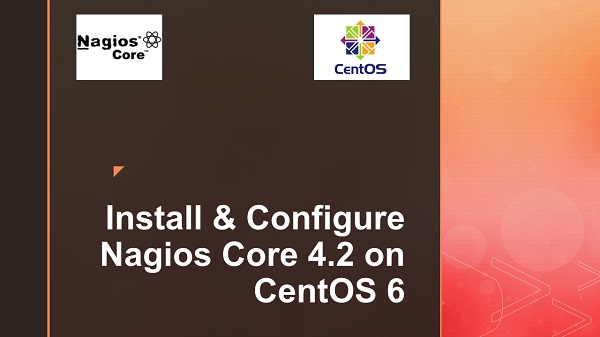 Install & Configure Nagios Core 4.2 on CentOS 6