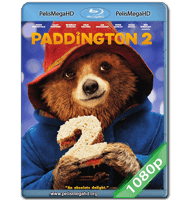 PADDINGTON 2 (2017) 1080P HD MKV ESPAÑOL LATINO