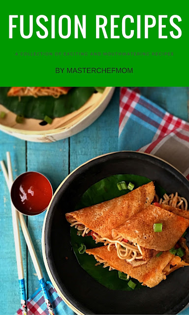 Fusion Recipes | Fusion Recipes by Masterchefmom