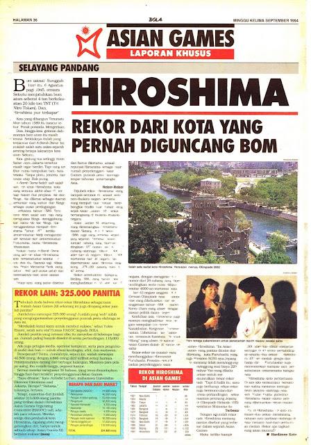ASIAN GAMES LAPORAN KHUSUS SELAYANG PANDANG HIROSHIMA REKOR DARI KOTA YANG PERNAH DIGUNCANG BOM