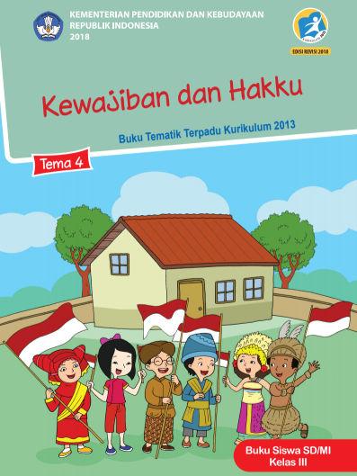 Buku Kelas 3 Tema Kewajiban dan Hakku Kurikulum 2013 Revisi 2018