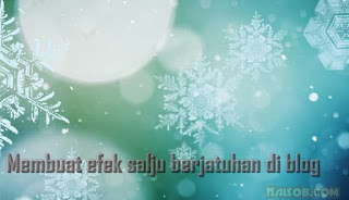 How to Add Falling Snow Effect in Blogger