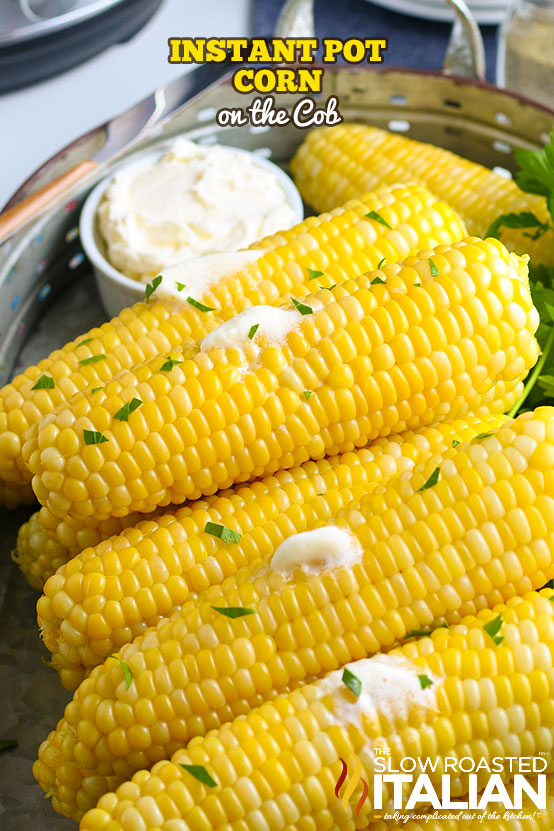Instant Pot corn on the cob on a platter