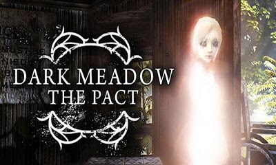Download Game Android Gratis Dark Meadow The Pact apk + obb