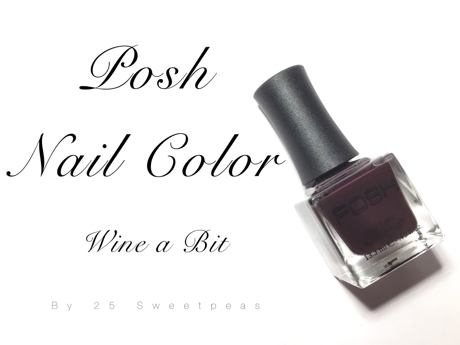 Posh Nail Color   Wine a Bit - 25 Sweetpeas