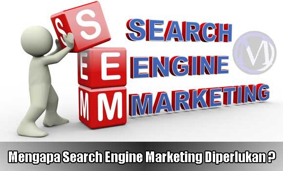 [SEO] Search Engine Marketing Sangat Diperlukan