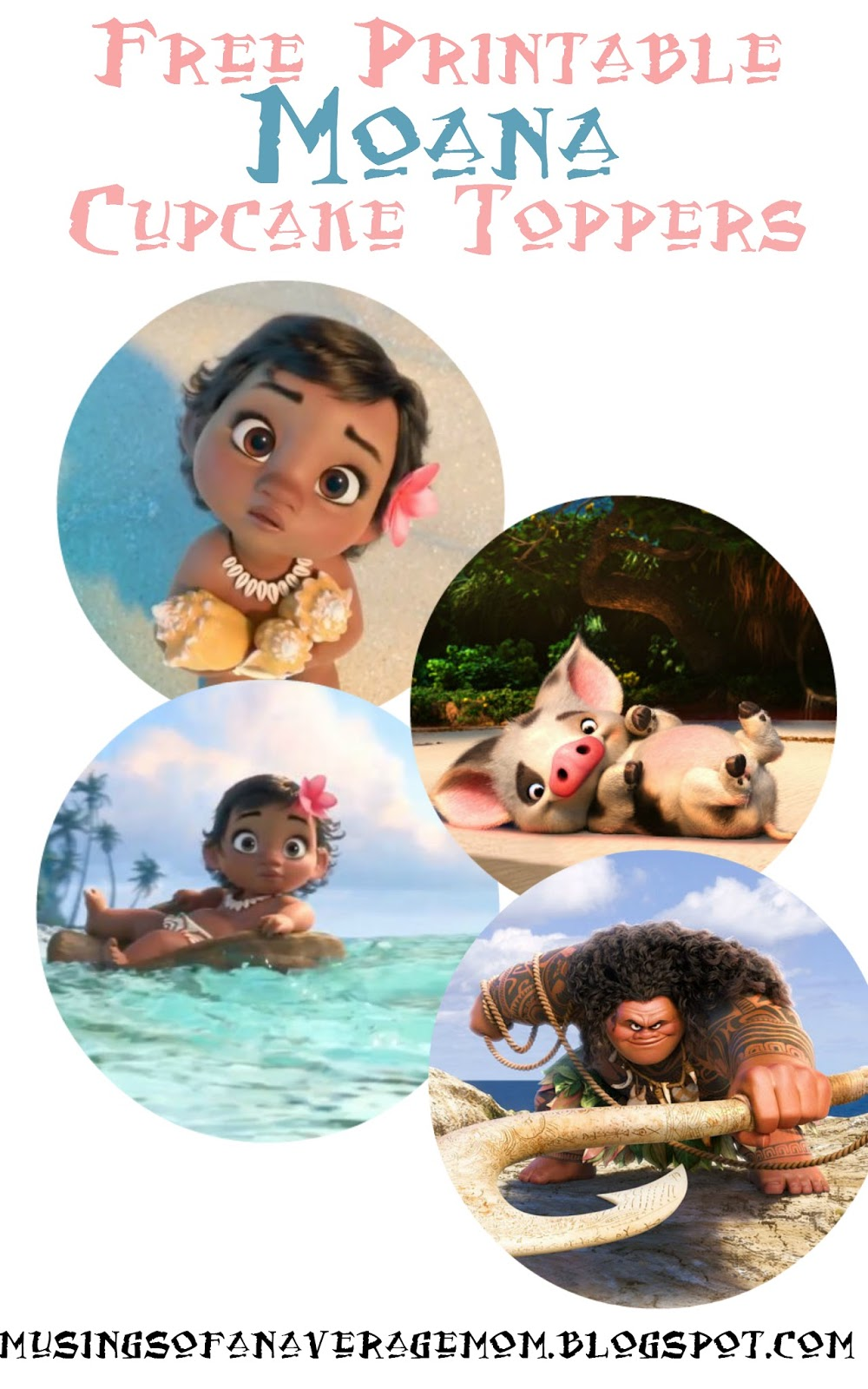 picture regarding Printable Moana named Musings of an Regular Mother: Absolutely free Printable Moana Cupcake Toppers