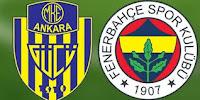 Ankaragücü vs Fenerbahçe