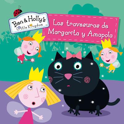LIBRO - El pequeño reino de Ben y Holly Las travesuras de Margarita y Amapola Primeras Lecturas (22 Septiembre 2016) INFANTIL | comprar en Amazon España