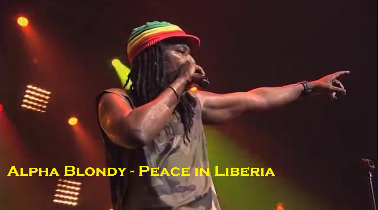 alpha blondy peace in liberia mp3 free download