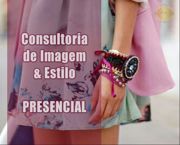 Consultoria de Imagem & Estilo Pessoal PRESENCIAL