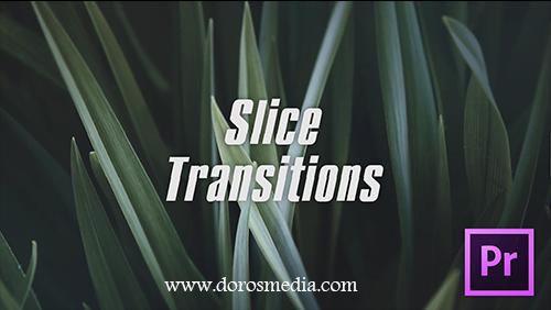 قوالب بريمير قالب انتقالات رائعة جديدة للادوبي بريمير  SLICE TRANSITIONS – PREMIERE PRO
