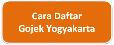cara gojek yogyakarta, cara daftar gojek jogja, lowongan gojek yogyakarta
