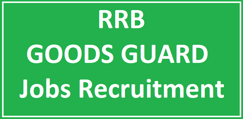 RRB Goods Guard Recruitment 2018 - RRB Goods Guard Application For