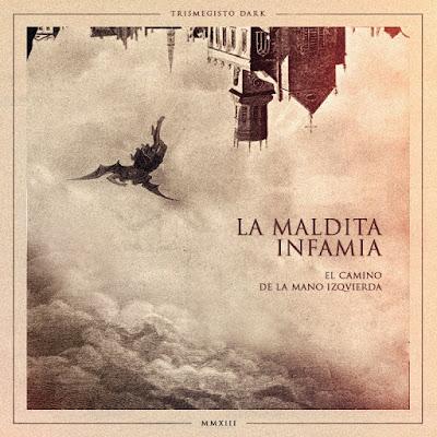 La Maldita Infamia - El Camino De La Mano Izquierda 2014 (Venezuela)