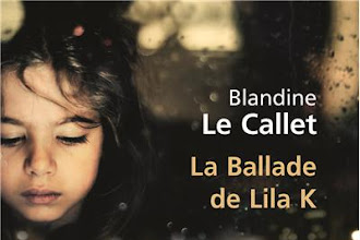 Lundi Librairie : La ballade de Lila K - Blandine Le Callet