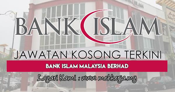 Jawatan Kosong Terkini 2018 di Bank Islam Malaysia Berhad