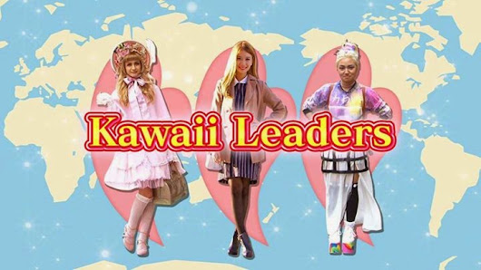 Kawaii International Episode #35 ★ KAWAII LEADERS ★