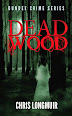 Deadwood by Chris Longmuir