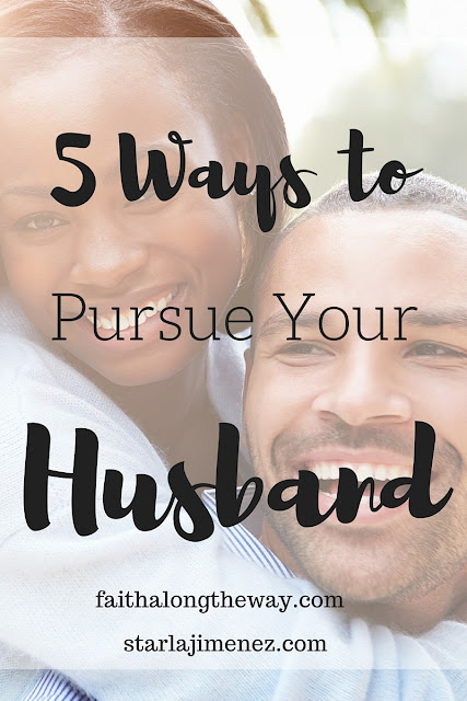 How to Pursue Your Husband