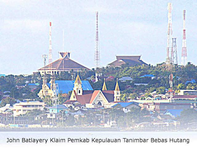 John Batlayery Klaim Pemkab Kepulauan Tanimbar Bebas Hutang