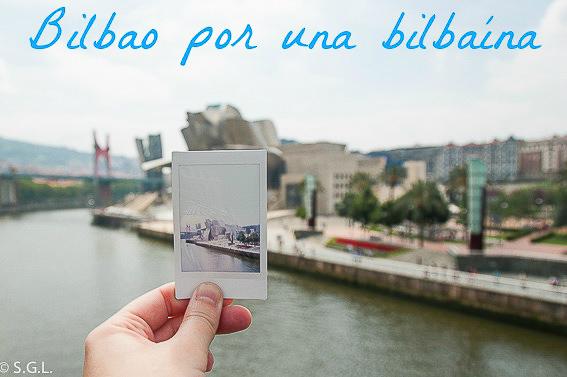 Bilbao por una bilbaina. La ria y sus puentes