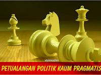 Petualangan Politik Kaum Pragmatis