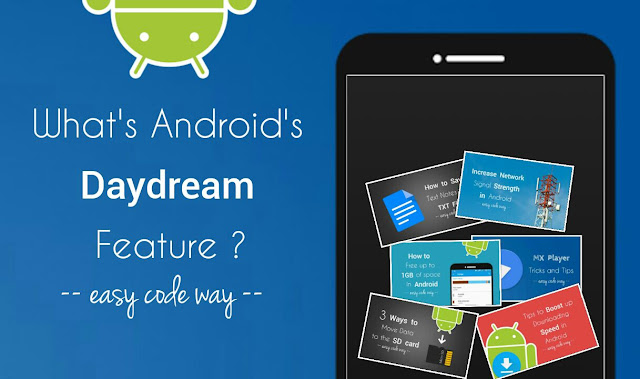 Android's Daydream Feature
