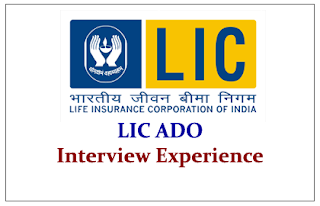 LIC ADO Interview Experience