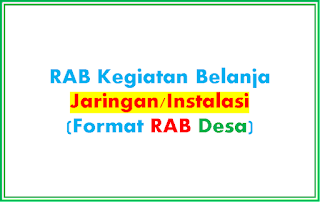 RAB Jaringan/Instalasi [FORMAT RAB DESA]
