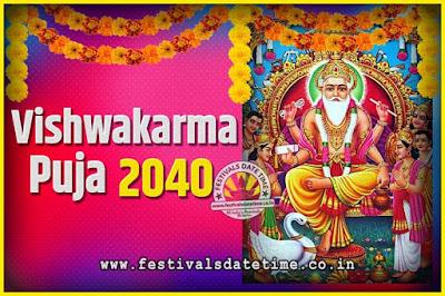 2040 Vishwakarma Puja Date and Time, 2040 Vishwakarma Puja Calendar
