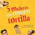 🎭 Cinco mulleres que comen tortilla | 20oct