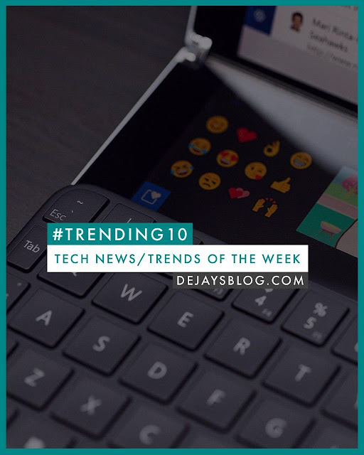 #TRENDING10 - Top 10 Tech News / Trends of the Week #8
