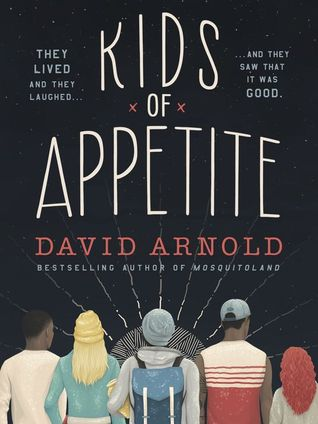 Kids of Appetite, David Arnold