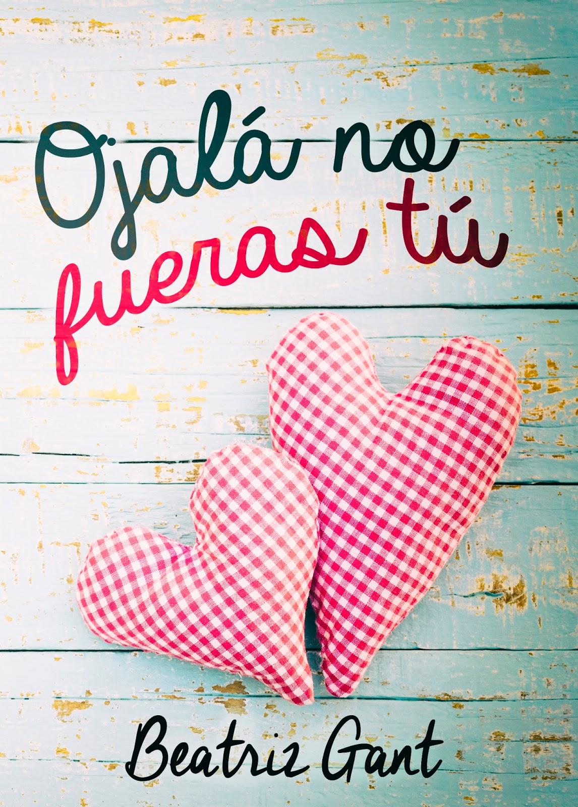 http://labibliotecadebella.blogspot.com.es/2016/02/ojala-no-fueras-tu-beatriz-gantz.html