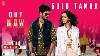 Gold Tamba Song Lyrics | Batti Gul Meter Chalu | Shahid Kapoor | Bollywood Song
