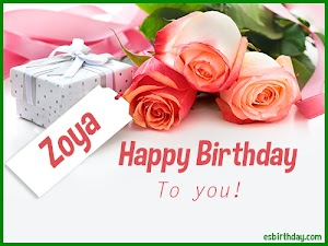 Happy Birthday Zoya