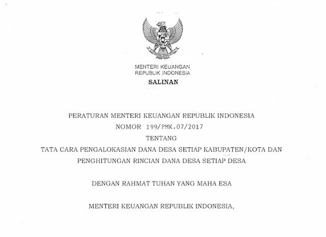 Peraturan Menteri Keuangan Republik Indonesia Nomor 119/PMK.07/2017 tentang Tata Cara Pengalokasian Dana Desa Setiap Kabupaten/Kota dan Penghitungan Rincian Dana Setiap Desa.