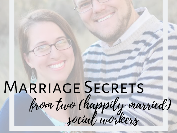 Marriage Secrets (from Two Happily Married Social Workers)
