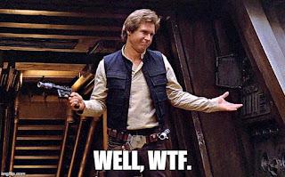 """Star Wars Han Solo wondering """"WTF?"""""""