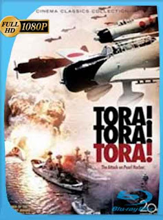Tora! Tora! Tora! (1970)   HD [1080p] Latino [GoogleDrive] DizonHD