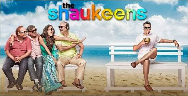 The Shaukeens movie poster featuring Akshay Kumar, Anupam Kher, Anu, Piyush, Lisa